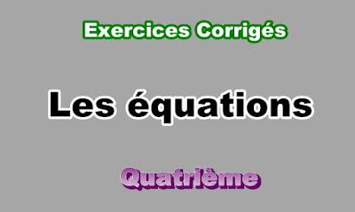 Exercices Corrigés Sur les Equations 4eme en PDF