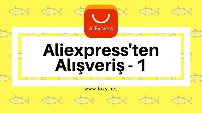 Aliexpress'ten Alınacak Şeyler (Bölüm-1)