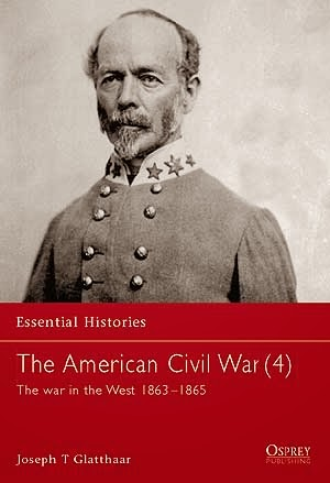 The American Civil War (4) The war in the West 1863–1865