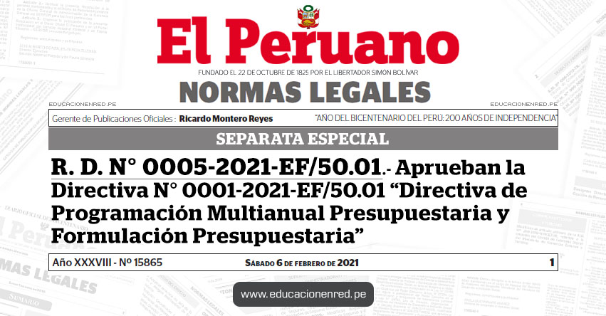R. D. Nº 0005-2021-EF/50.01 .- Directiva Nº 0001-2021-EF/50.01 Directiva de Programación Multianual Presupuestaria y Formulación Presupuestaria [SEPARATA ESPECIAL]
