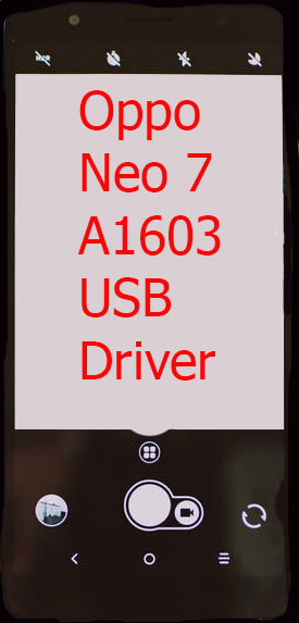 Oppo Neo 7 A1603 USB Driver Download