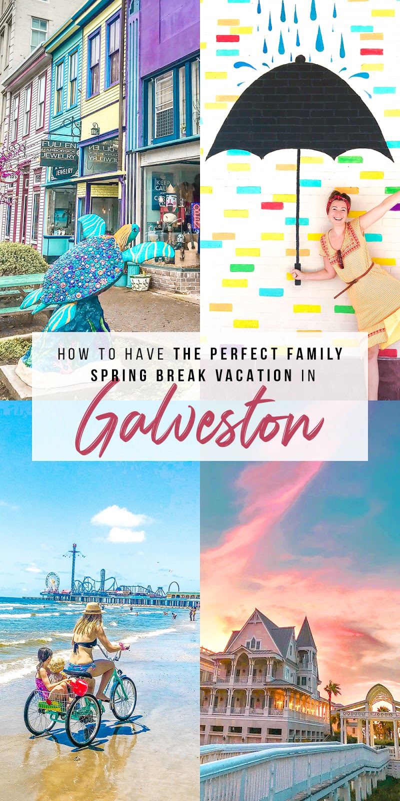 The Perfect Family Spring Break Vacation in Galveston