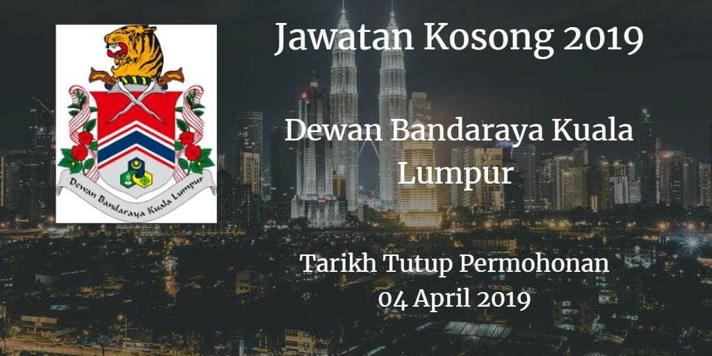 Jawatan Kosong DBKL 04 April 2019