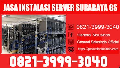 jasa instalasi server surabaya terbaik GS