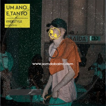 Kiba The Seven - Um Ano e Tanto - Download mp3