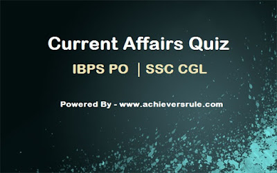 Current Affairs GK Quiz - 8th and 9th June 2017
