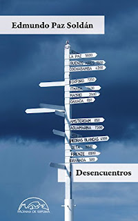Desencuentros- Edmundo Paz Soldan