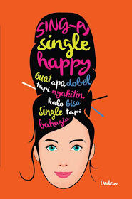 {BLOGTOUR & GIVEAWAY} SING-PY : SINGLE HAPPY ANAK KOST KARYA DEWI RIEKA