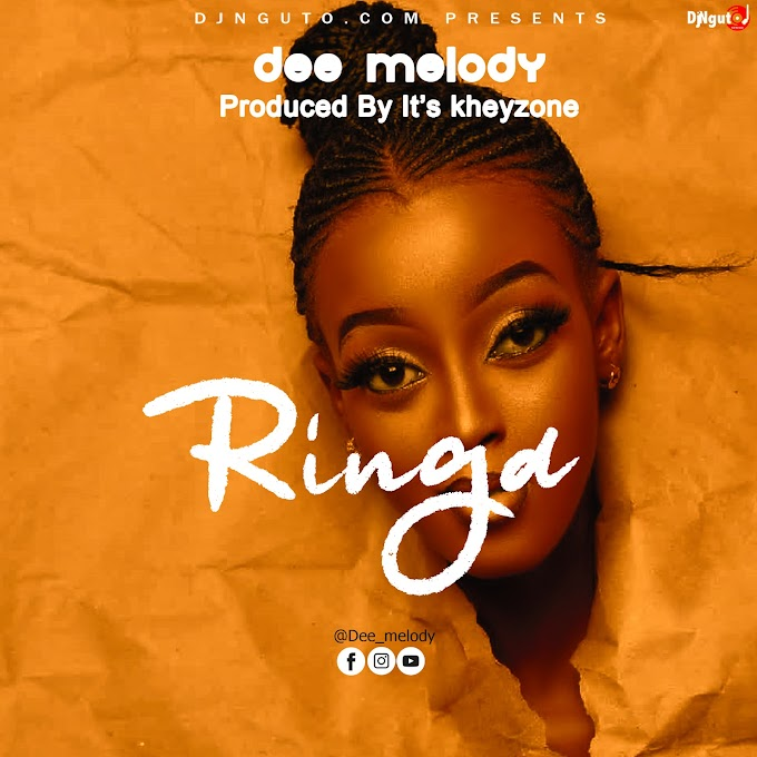 AUDIO | Dee Melody - Ringa | Free Download now