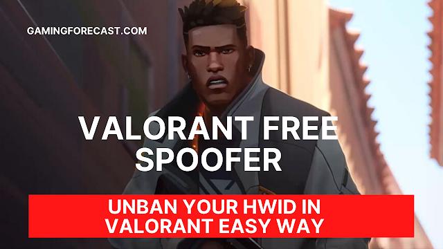 valorant spoofer free