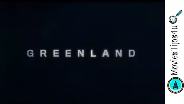 Greenland Movie Cast | Release Date | Trailer | Wiki