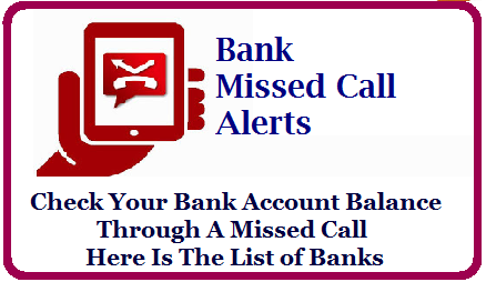 Check Your Bank Account Balance Through A Missed Call, Here Is The List of Banks/2020/08/check-your-bank-account-balance-through-a-missed-call-list-of-banks-phone-numbers.html