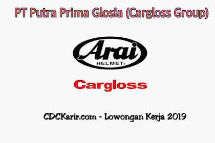 Lowongan Kerja Bogor PT Putra Prima Glosia (Cargloss Group) Terbaru 2019