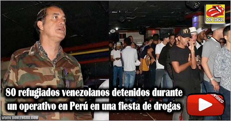 80 refugiados venezolanos detenidos durante un operativo en Perú en una fiesta de drogas