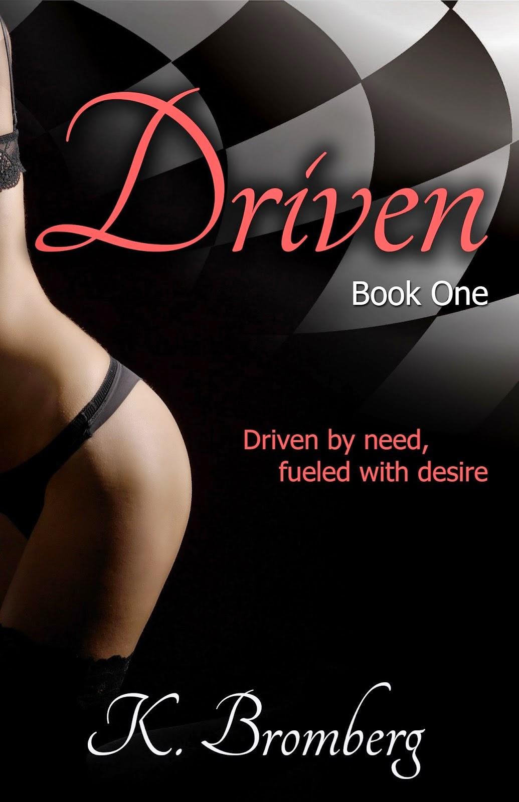 Amor Por Los Libros Trilogía The Driven De K Bromberg 18