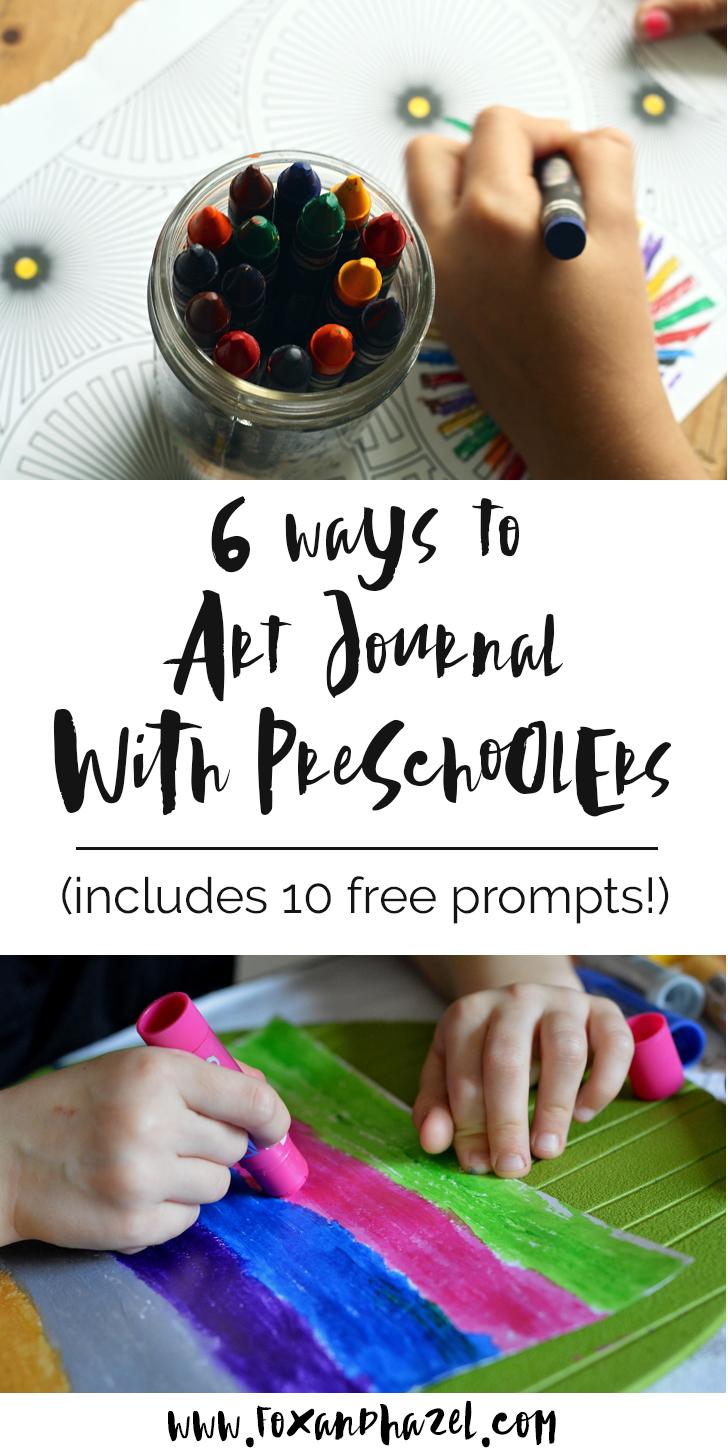 6 Ways to Art Journal with Preschoolers