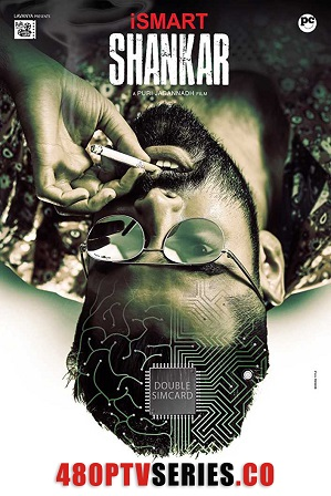 iSmart Shankar (2020) Full Hindi Dubbed Movie Download 480p 720p HDRip thumbnail