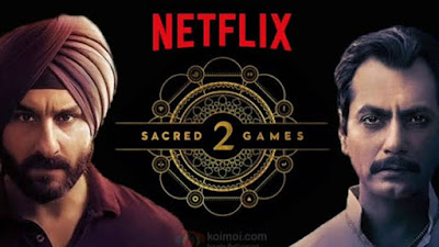 Sacred Games Season 2 Netflix Official Webseries Full Episodes 480p Watch Online and Download Sacred Games Season 2 All Episodes 720p mkv