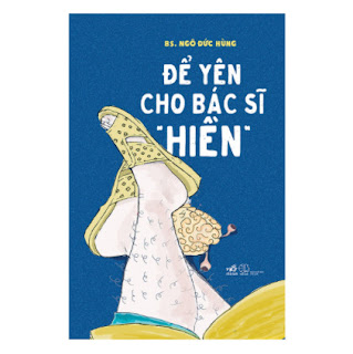 "Để Yên Cho Bác Sĩ ""Hiền"" ebook PDF EPUB AWZ3 PRC MOBI"