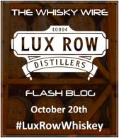 Lux Row Distillers Flash Blog