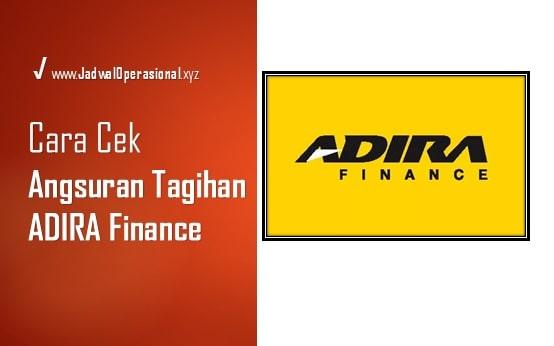 Cek Tagihan Angsuran Adira Finance