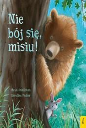 http://lubimyczytac.pl/ksiazka/4889968/nie-boj-sie-misiu