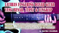 Latihan Fingering Gitar Dasar / Senam Jari Gitar