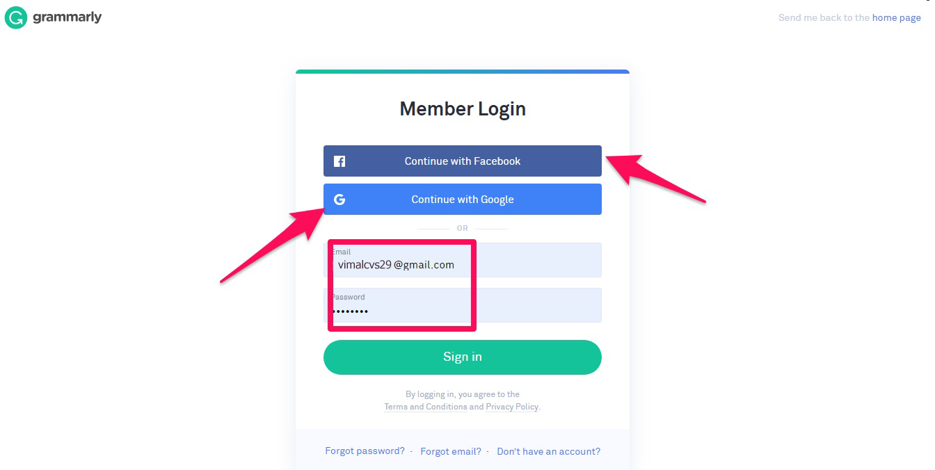You can either use your Facebook account, Google account, or use your email as shown below. grammarly