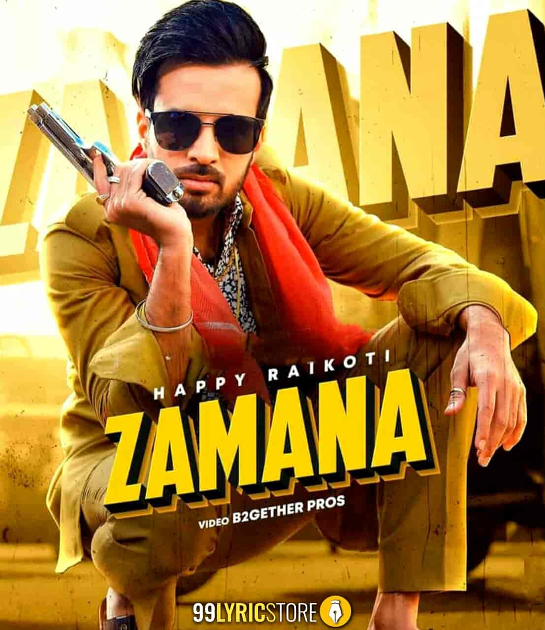 Zamana Punjabi Song Images By Happy Raikoti