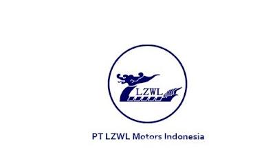 Lowongan Kerja Terbaru Jobs : Accounting and Tax Staff, Maintenance Operator, Warehouse Administration Lulusan Min SMA SMK D3 S1 PT LZWL Motors Indonesia