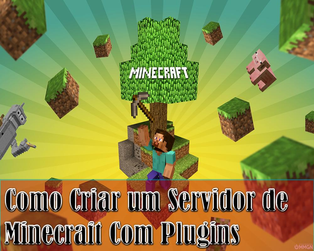 [TUTORIAL] Como criar um server de Minecraft com plugins ...
