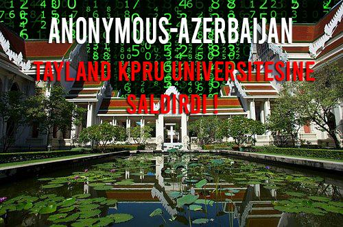 Anonymous-Azerbaijan Tayland KPRU Üniversitesine Saldırdı!