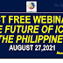 DICT FREE WEBINAR THE FUTURE OF ICT IN THE PHILIPPINES AUG.27,2021