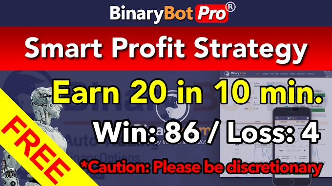 Smart Profit Strategy | Binary Bot | Free Download