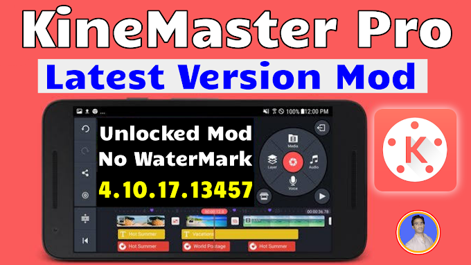 KineMaster Pro Mod Apk Latest Versoin 4.10.17.13457.GP & No Watermark + Store Unlocked