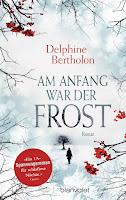 Am Anfang war der Frost - Delphine Bertoholon