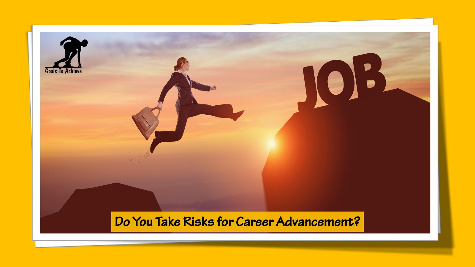 Do You Take Risks for Career Advancement?