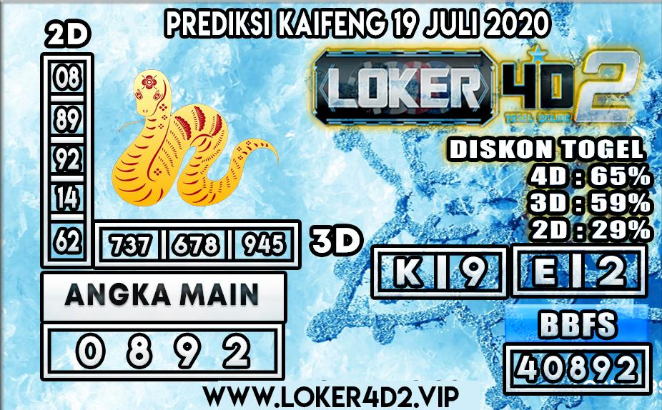 PREDIKSI TOGEL LOKER4D2 KAIFENG 19 JULI 2020
