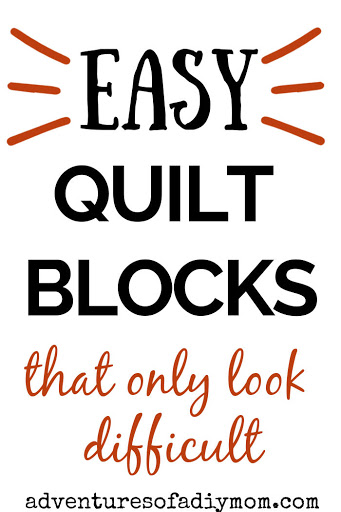 poster image with the words 'easy quilt blocks that only look difficult'