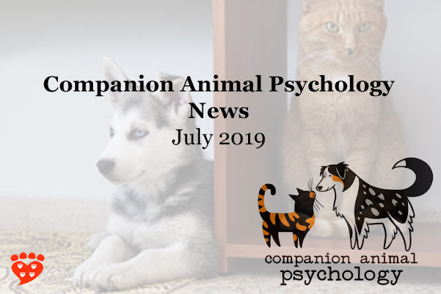 Companion Animal Psychology News July 2019