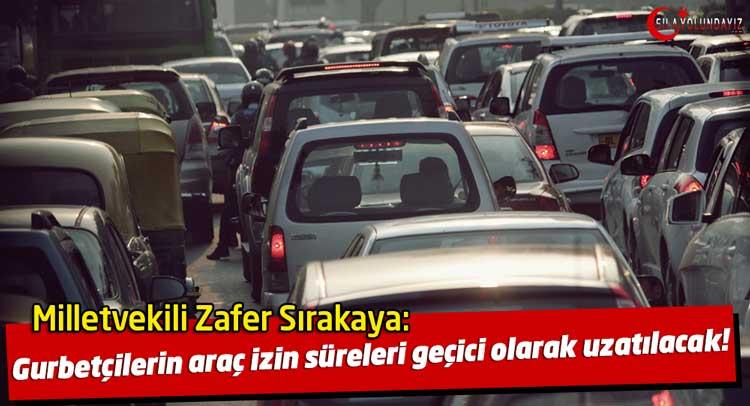 Yurt Dışından Getirilen Araçların Türkiye'de Kalma Süresi Geçici Olarak Uzatıldı