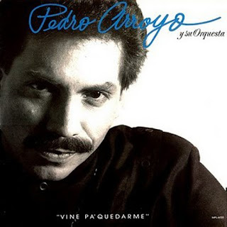 VINE PA QUEDARME - PEDRO ARROYO (1989)