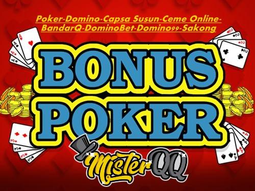 Promo Bonus Poker99 Terbanyak Hanya di Situs MisterQQ