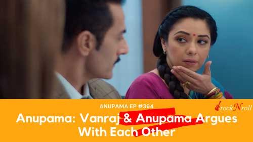Anupama---Vanraj-Argues-With-Each-Other-Anupama-EP-364
