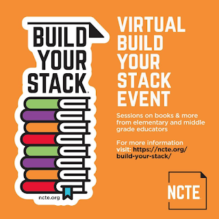 build your stack, virtual event, ncte, bys, mentor texts, build your stack virtual event