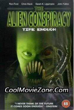 Time Enough: The Alien Conspiracy (2002)
