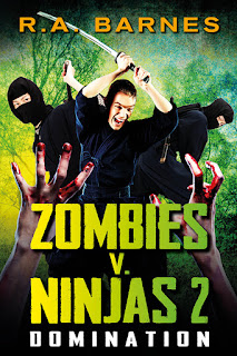 cover for Zombies v. Ninjas 2: Domination by R.A. Barnes
