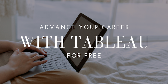 Advance Your Career with Tableau (for FREE)