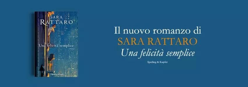 Il nuovo romanzo di Sara Rattaro