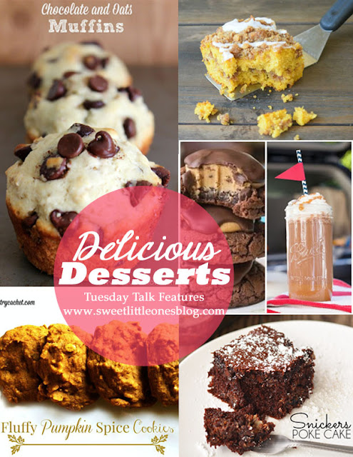 Delicious Dessert Recipes – Buckeye Brownie Cookies, Buckeye Cocktails, Pumpkin Coffee Cake, Chocolate and Oats Muffins, Snickers Poke Cake, and Fluffy Pumpkin Spice Cookies –Tuesday Talk Features – www.sweetlittleonesblog.com